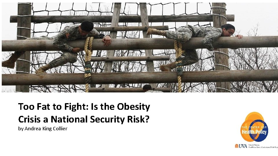 Too Fat to Fight: Is the Obesity Crisis a National Security Risk? by