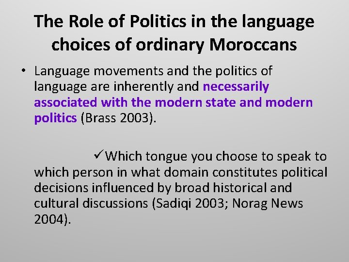 The Role of Politics in the language choices of ordinary Moroccans • Language movements