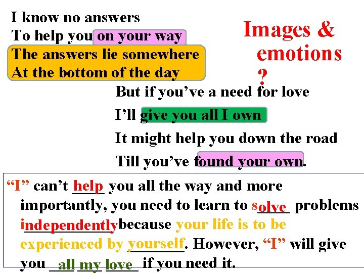I know no answers Images & To help you on your way The answers