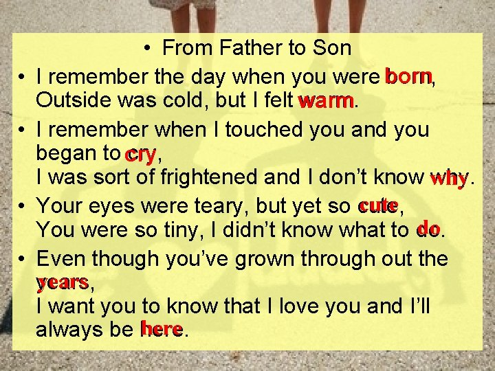 • • • From Father to Son born I remember the day when
