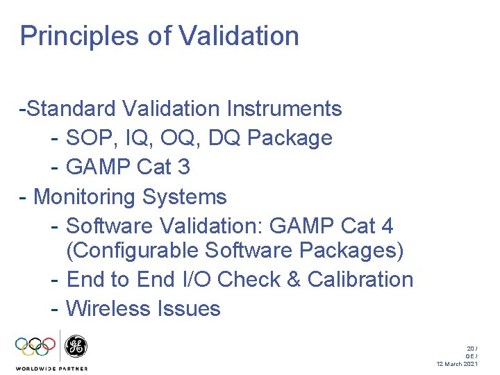 Principles of Validation -Standard Validation Instruments - SOP, IQ, OQ, DQ Package - GAMP