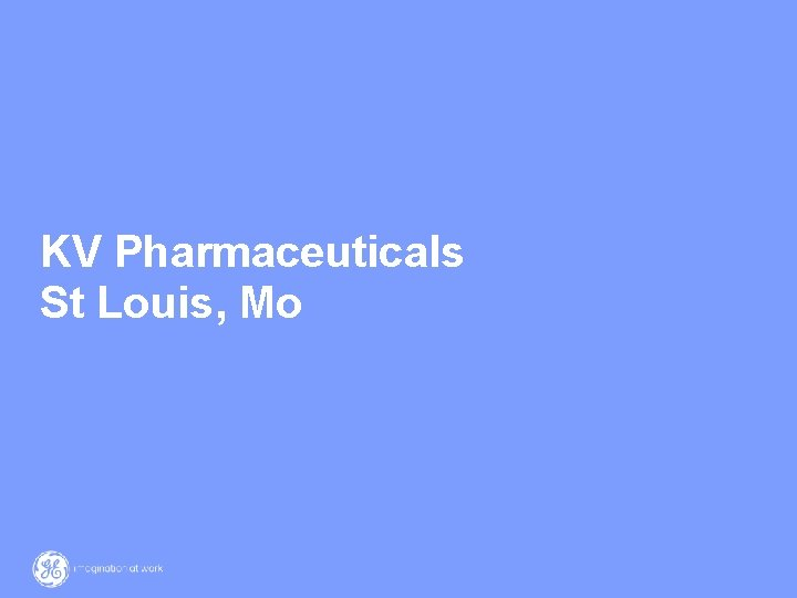 KV Pharmaceuticals St Louis, Mo 25 / GE / 12 March 2021