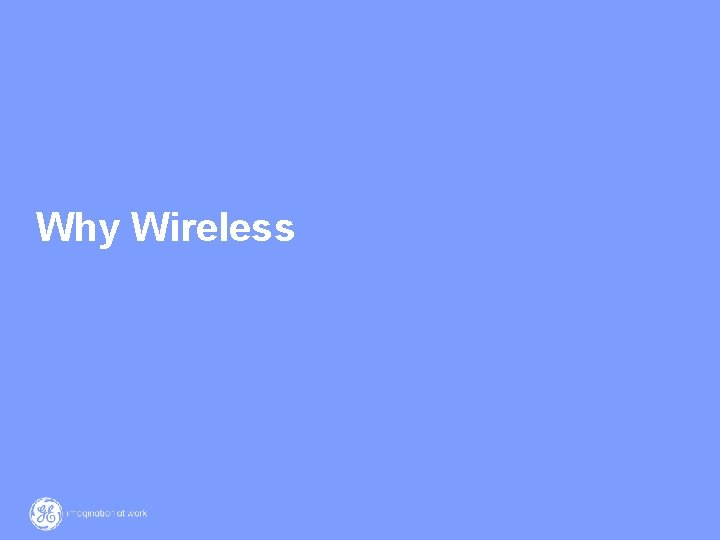 Why Wireless 3/ GE / 12 March 2021
