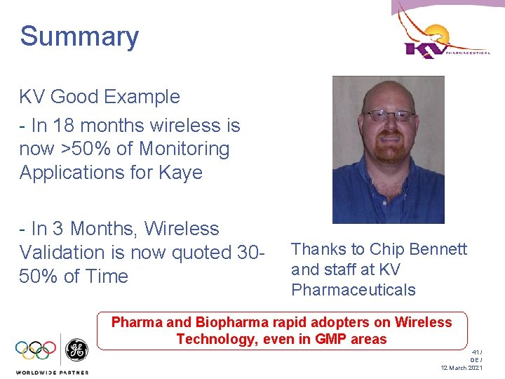 Summary KV Good Example - In 18 months wireless is now >50% of Monitoring