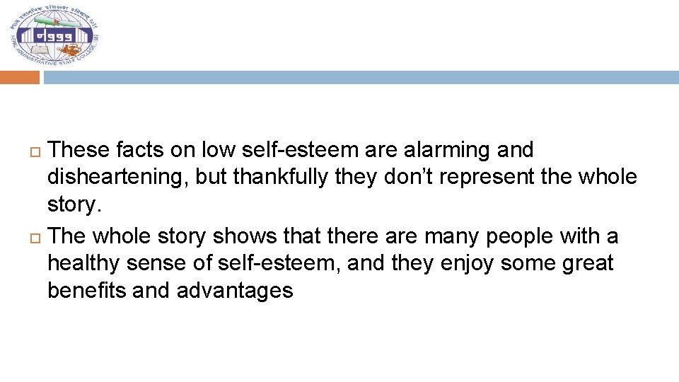 These facts on low self-esteem are alarming and disheartening, but thankfully they don't represent