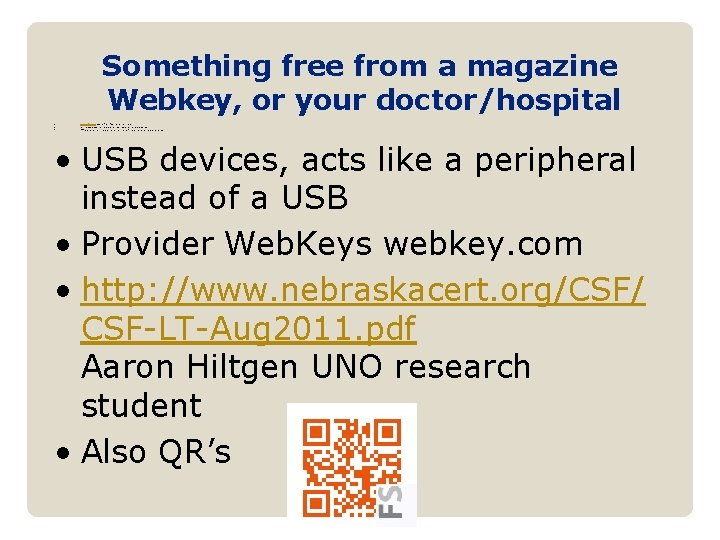 Something free from a magazine Webkey, or your doctor/hospital • • • www. acfe.