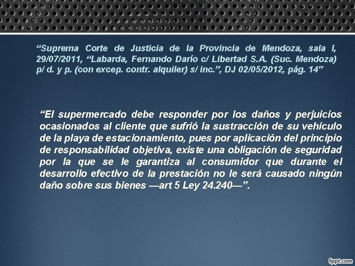 """""""Suprema Corte de Justicia de la Provincia de Mendoza, sala I, 29/07/2011, """"Labarda, Fernando"""