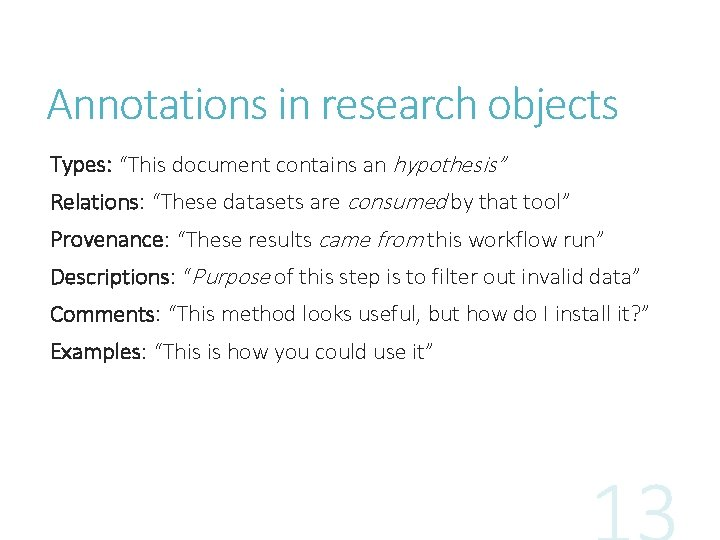 """Annotations in research objects Types: """"This document contains an hypothesis"""" Relations: """"These datasets are"""