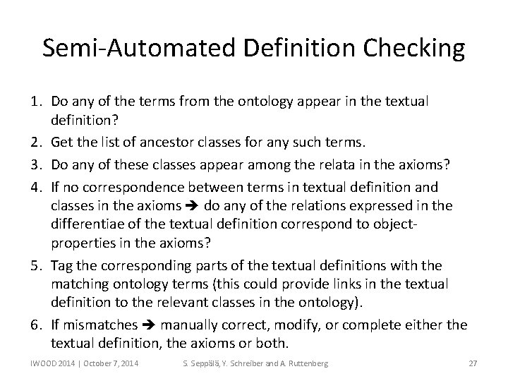 Semi-Automated Definition Checking 1. Do any of the terms from the ontology appear in