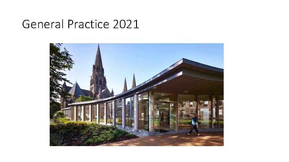 General Practice 2021
