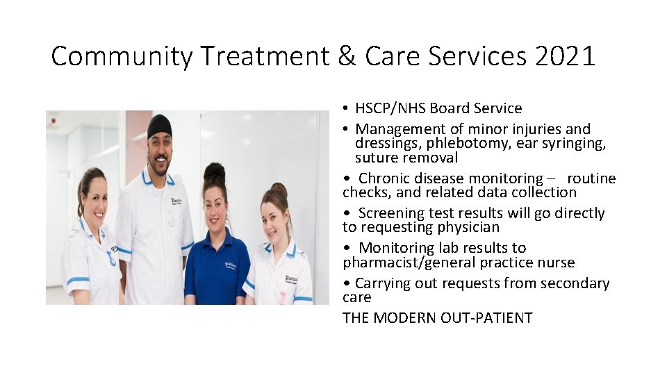 Community Treatment & Care Services 2021 • HSCP/NHS Board Service • Management of minor