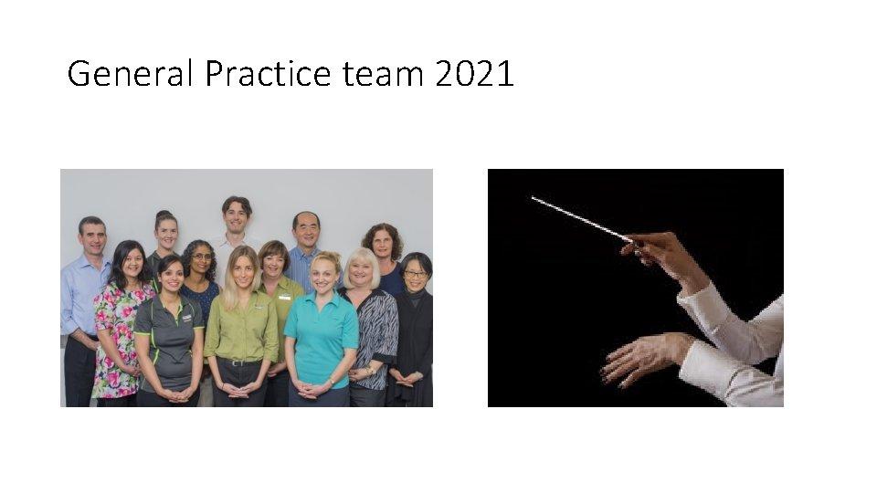 General Practice team 2021