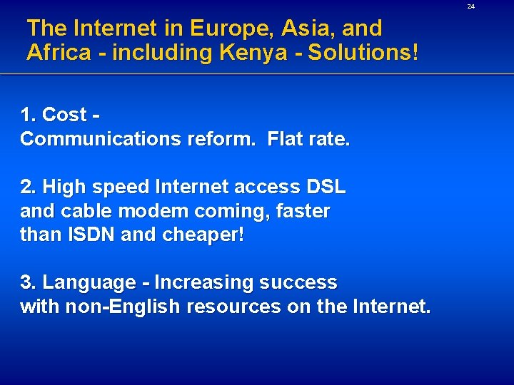 24 The Internet in Europe, Asia, and Africa - including Kenya - Solutions! 1.