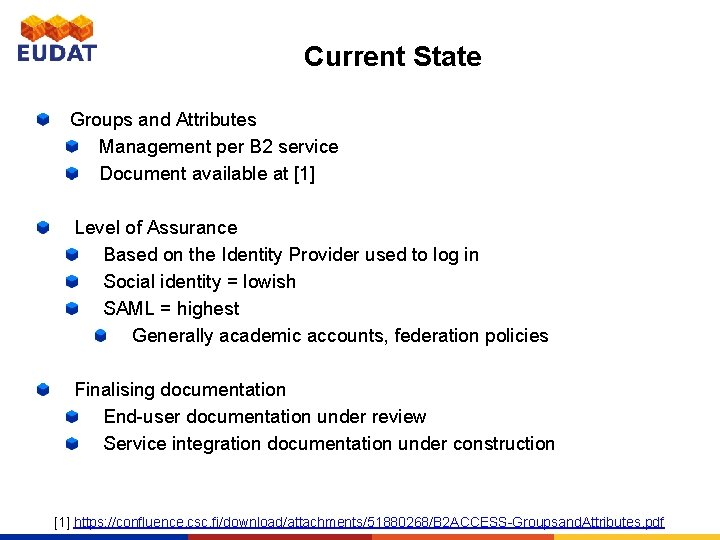 Current State Groups and Attributes Management per B 2 service Document available at [1]
