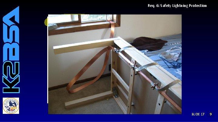 Req. 6: Safety Lightning Protection SLIDE 17 192 8 7 6 5 4 3