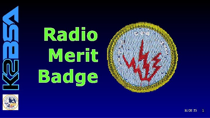 Radio Merit Badge SLIDE 25 1