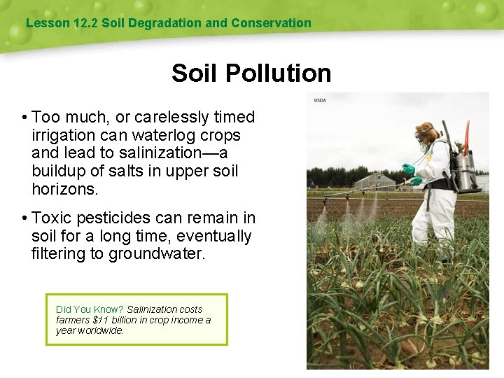 Lesson 12. 2 Soil Degradation and Conservation Soil Pollution • Too much, or carelessly