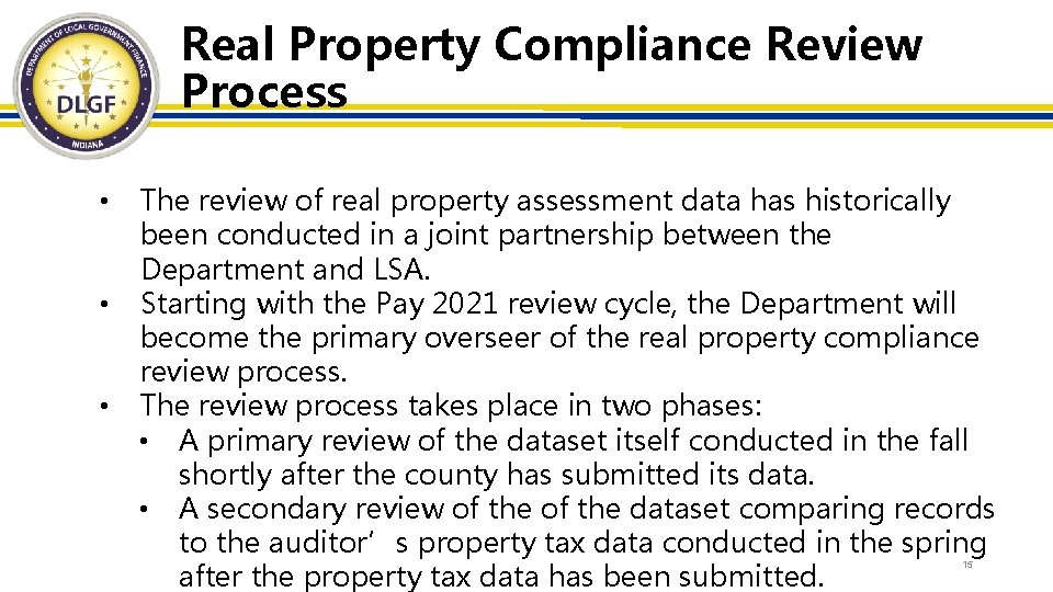 Real Property Compliance Review Process • • • The review of real property assessment