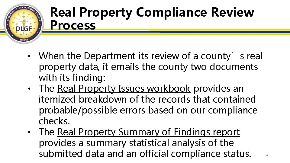 Real Property Compliance Review Process • When the Department its review of a county's