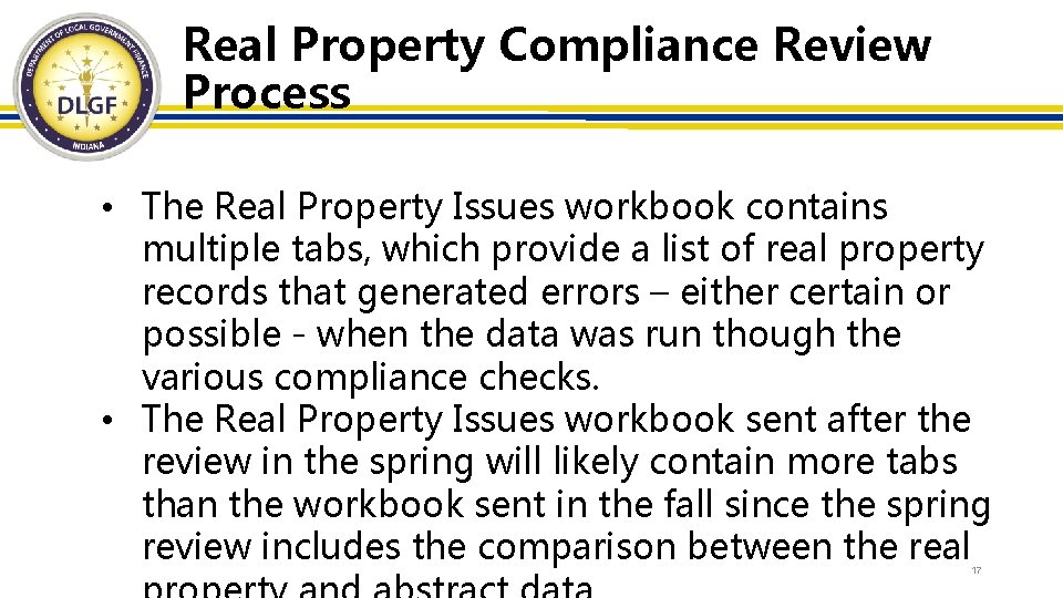 Real Property Compliance Review Process • The Real Property Issues workbook contains multiple tabs,