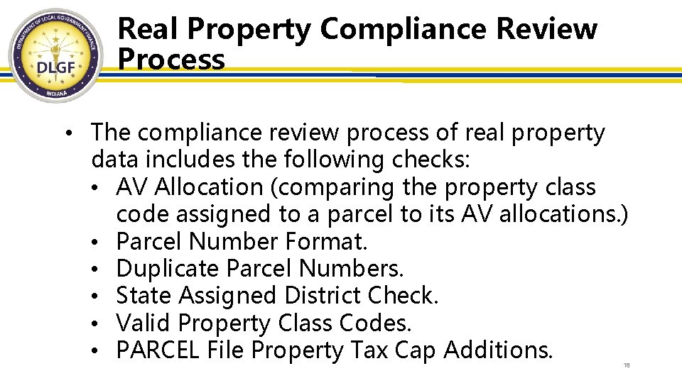 Real Property Compliance Review Process • The compliance review process of real property data