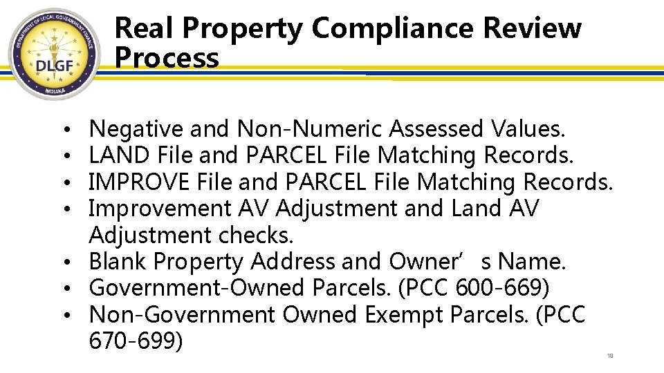 Real Property Compliance Review Process Negative and Non-Numeric Assessed Values. LAND File and PARCEL