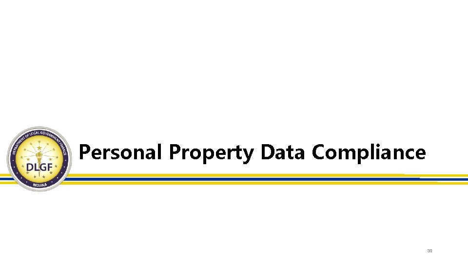 Personal Property Data Compliance 30
