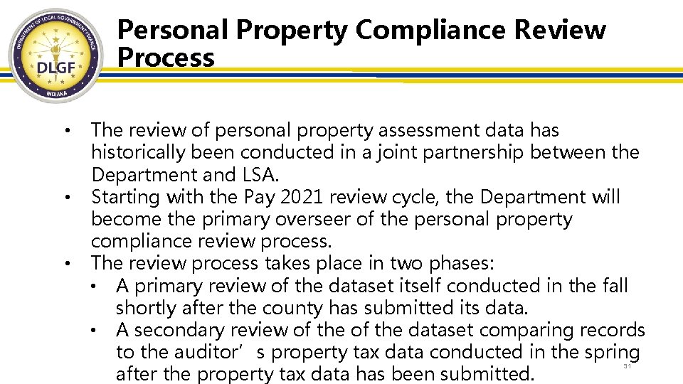 Personal Property Compliance Review Process • • • The review of personal property assessment