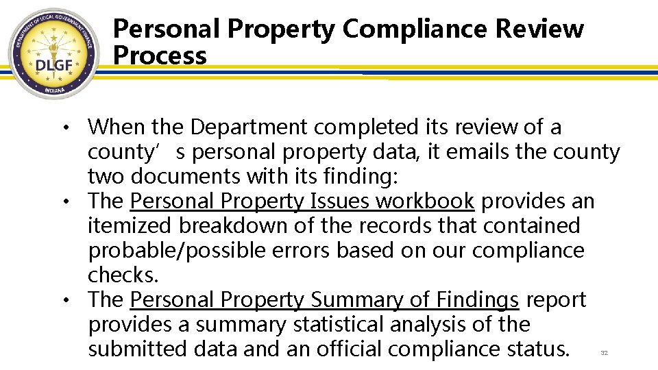 Personal Property Compliance Review Process • When the Department completed its review of a