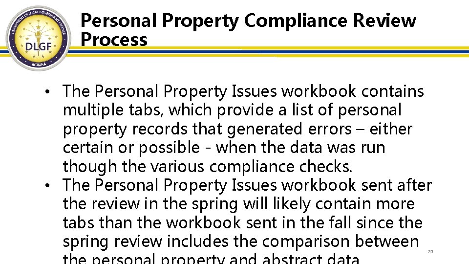 Personal Property Compliance Review Process • The Personal Property Issues workbook contains multiple tabs,