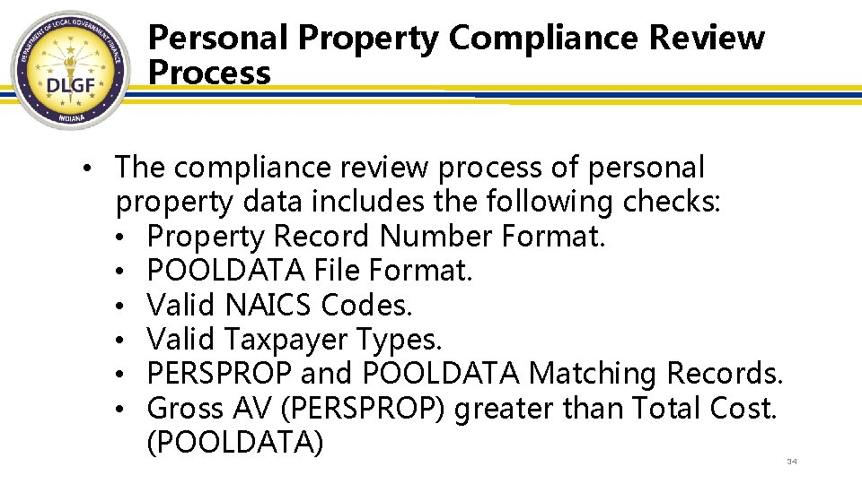 Personal Property Compliance Review Process • The compliance review process of personal property data