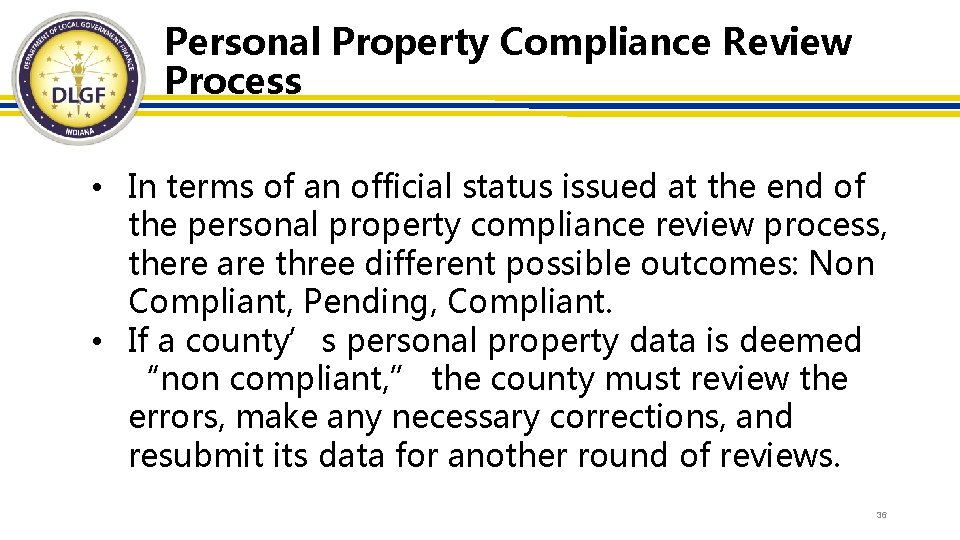 Personal Property Compliance Review Process • In terms of an official status issued at