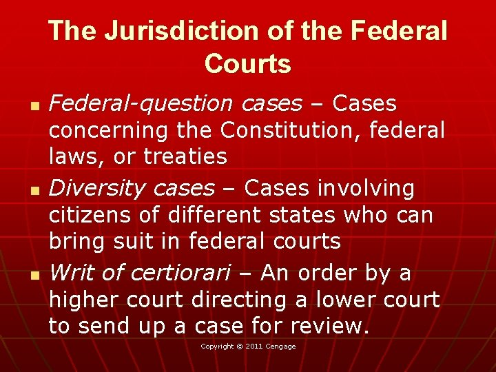 The Jurisdiction of the Federal Courts n n n Federal-question cases – Cases concerning