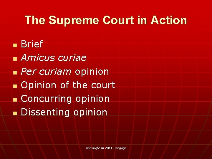 The Supreme Court in Action n n n Brief Amicus curiae Per curiam opinion