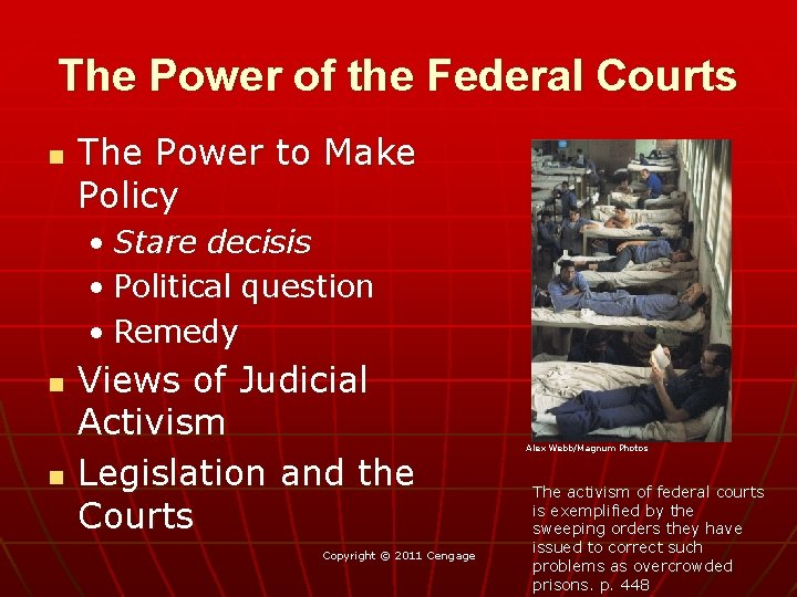 The Power of the Federal Courts n The Power to Make Policy • Stare
