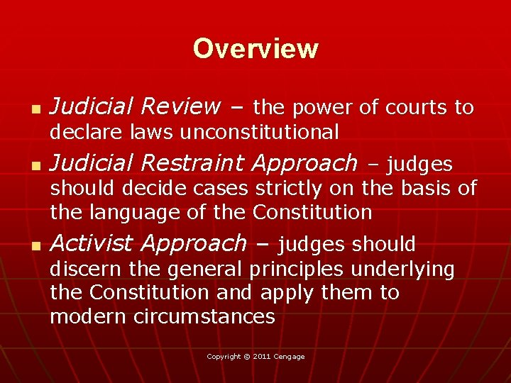 Overview n Judicial Review – the power of courts to declare laws unconstitutional n