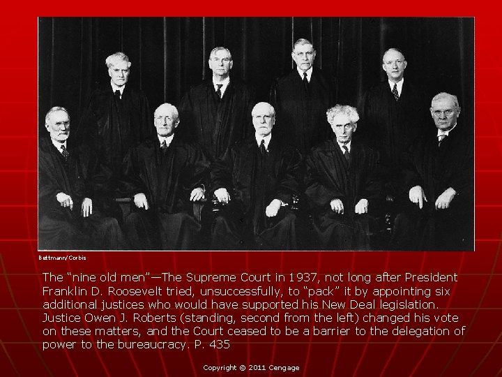 "Bettmann/Corbis The ""nine old men""—The Supreme Court in 1937, not long after President Franklin"