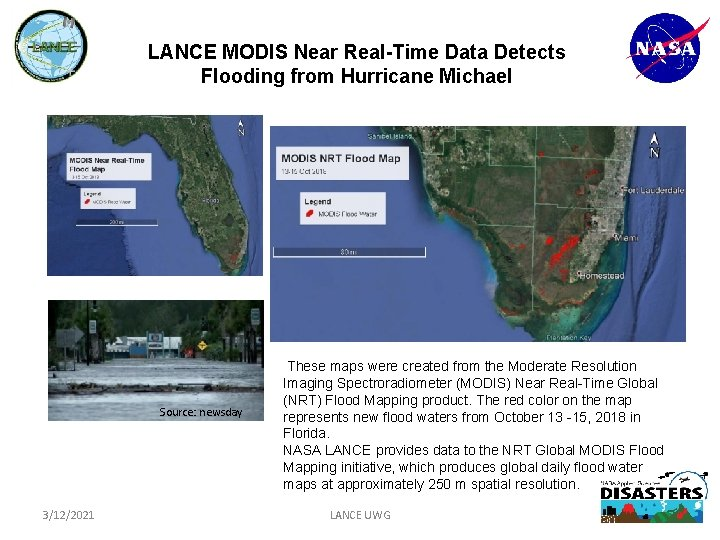 LANCE MODIS Near Real-Time Data Detects Flooding from Hurricane Michael Source: newsday 3/12/2021 These