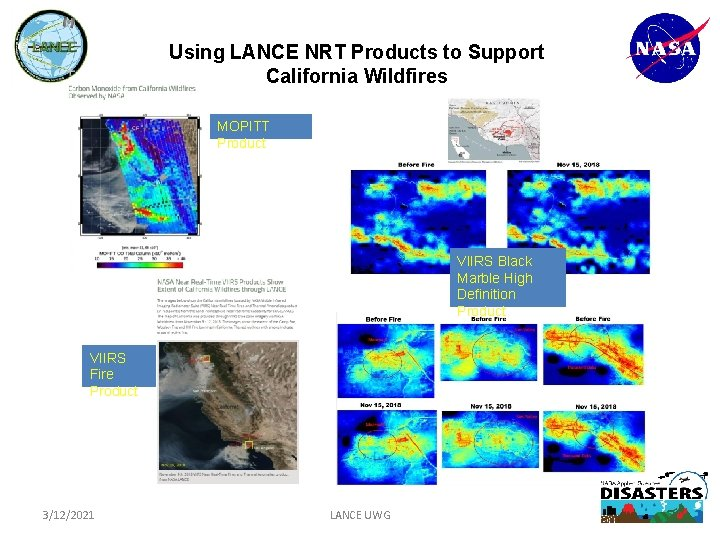 Using LANCE NRT Products to Support California Wildfires MOPITT Product VIIRS Black Marble High