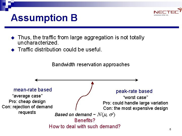 Assumption B u u Thus, the traffic from large aggregation is not totally uncharacterized.
