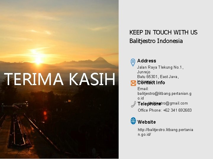 KEEP IN TOUCH WITH US Balitjestro Indonesia Address TERIMA KASIH Jalan Raya Tlekung No.