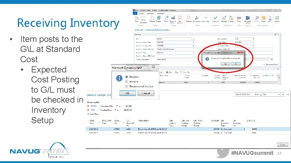 Receiving Inventory • Item posts to the GL at Standard Cost • Expected Cost