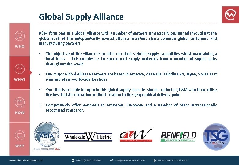 Global Supply Alliance R&M form part of a Global Alliance with a number of