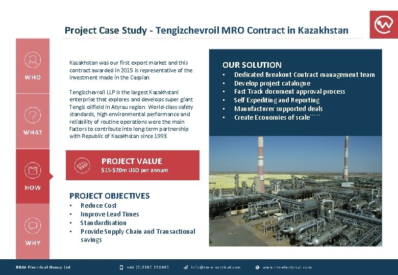 Project Case Study - Tengizchevroil MRO Contract in Kazakhstan was our first export market