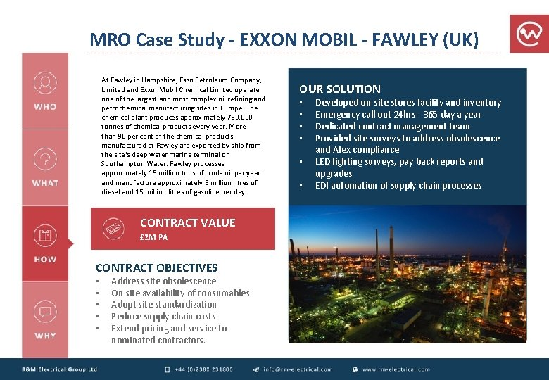 MRO Case Study - EXXON MOBIL - FAWLEY (UK) At Fawley in Hampshire, Esso