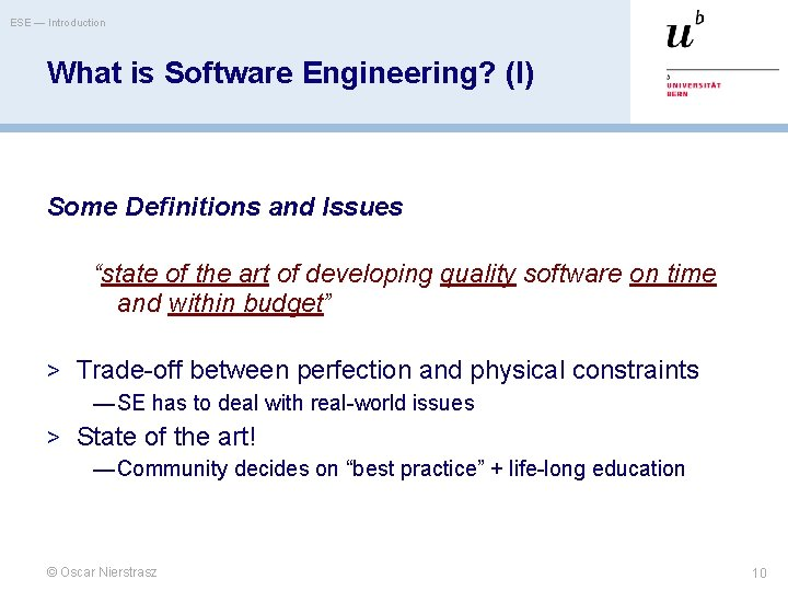 """ESE — Introduction What is Software Engineering? (I) Some Definitions and Issues """"state of"""