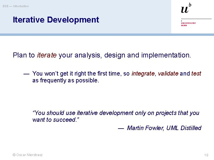 ESE — Introduction Iterative Development Plan to iterate your analysis, design and implementation. —