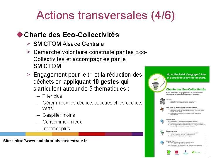 Actions transversales (4/6) u Charte des Eco-Collectivités > SMICTOM Alsace Centrale > Démarche volontaire