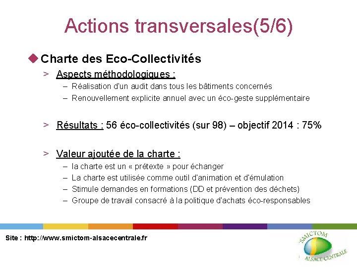 Actions transversales(5/6) u Charte des Eco-Collectivités > Aspects méthodologiques : – Réalisation d'un audit