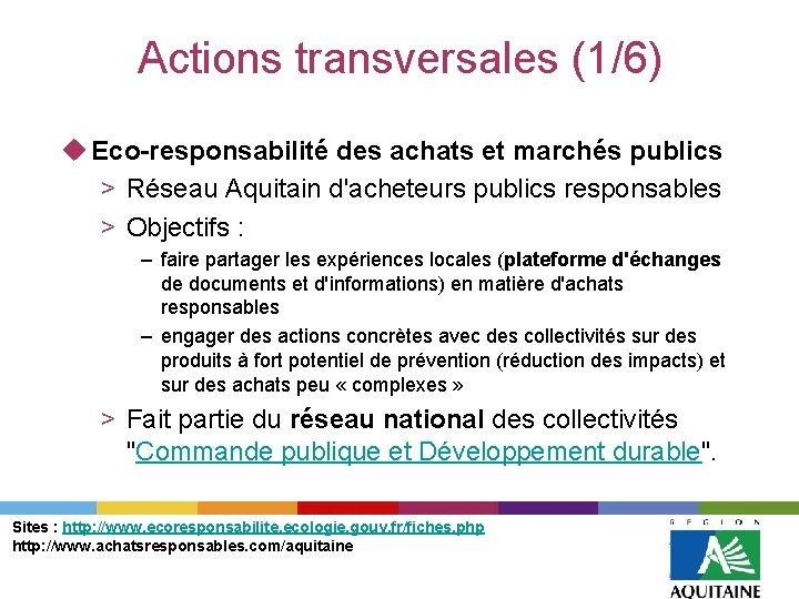 Actions transversales (1/6) u Eco-responsabilité des achats et marchés publics > Réseau Aquitain d'acheteurs
